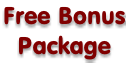 Free Bonus Package
